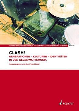 Abbildung von Hiekel | Clash! | 1. Auflage | 2018 | beck-shop.de