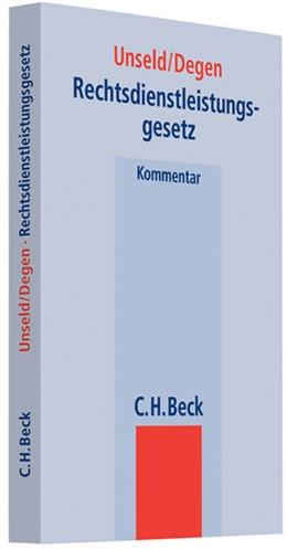 Abbildung von Unseld / Degen | Rechtsdienstleistungsgesetz | 1. Auflage | 2009 | beck-shop.de