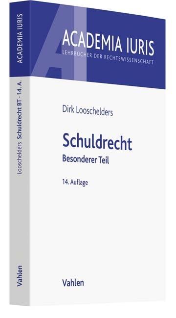 Abbildung von Looschelders | Schuldrecht | 14., neu bearbeitete Auflage | 2019