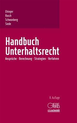 Abbildung von Ehinger / Rasch | Handbuch Unterhaltsrecht | 8. Auflage | 2018 | beck-shop.de