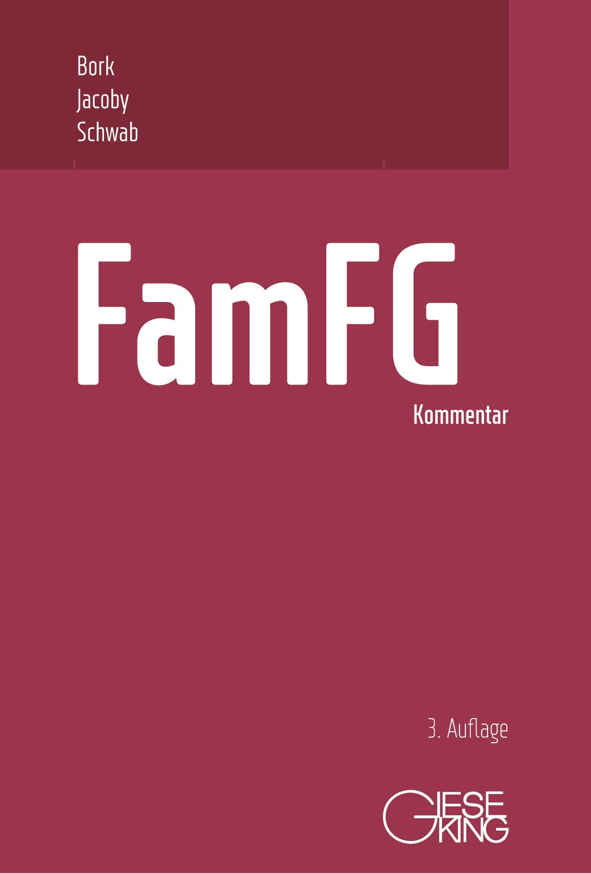 FamFG | Bork / Jacoby / Schwab (Hrsg.) | 3., neu bearbeitete Auflage, 2018 | Buch (Cover)
