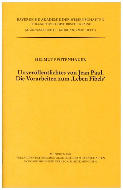 Cover: Helmut Pfotenhauer, Unveröffentlichtes von Jean Paul. Die Vorarbeiten zum 'Leben Fibels'