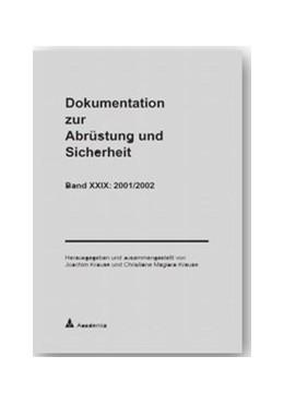 Abbildung von Krause / Magiera-Krause   Dokumentation zur Abrüstung und Sicherheit / Dokumentation zur Abrüstung und Sicherheit, Band 29: 2001/2002   2003   2001/2002