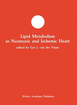 Abbildung von van der Vusse | Lipid Metabolism in Normoxic and Ischemic Heart | <em>Reprinted from MOLECULAR AND CELLULAR BIOCHEMISTRY, 88:1/2</em> | 1989 | 5