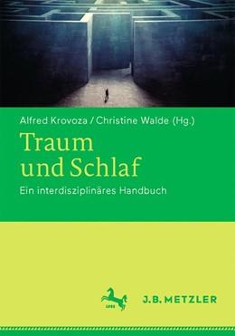 Abbildung von Krovoza / Walde | Traum und Schlaf | 1. Auflage | 2018 | beck-shop.de