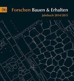 Abbildung von Schmidt / Skedzuhn-Safir | Forschen Bauen & Erhalten | 2015 | Jahrbuch 2014/2015