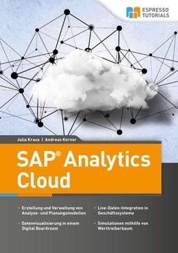 Abbildung von Kraus / Kerner | SAP Analytics Cloud | 1. Auflage | 2018 | beck-shop.de