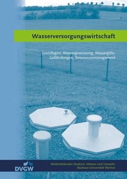 Abbildung von Wasserversorgungswirtschaft | 5. Auflage | 2017 | beck-shop.de
