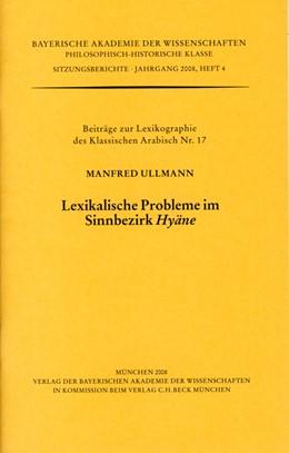 Abbildung von Ullmann, Manfred   Lexikalische Probleme in Sinnbezirk Hyäne   1. Auflage   2008   beck-shop.de