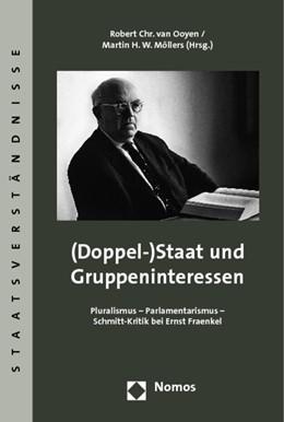 Abbildung von Ooyen / Möllers | (Doppel-)Staat und Gruppeninteressen | 2009 | Pluralismus - Parlamentarismus...