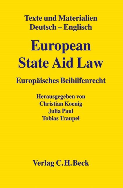 European State Aid Law = Europäisches Beihilfenrecht | König / Paul / Traupel | Buch (Cover)