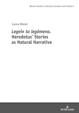 Abbildung von Wiezel | Legein ta legomena. Herodotus' Stories as Natural Narrative | 2018