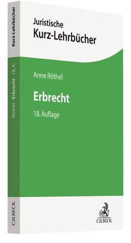 Abbildung von Röthel | Erbrecht | 18., neu bearbeitete Auflage | 2020