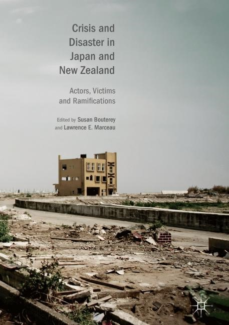 Crisis and Disaster in Japan and New Zealand | Bouterey / Marceau | 1st ed. 2019, 2018 | Buch (Cover)