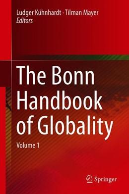 Abbildung von Kühnhardt / Mayer   The Bonn Handbook of Globality   1. Auflage   2019   beck-shop.de