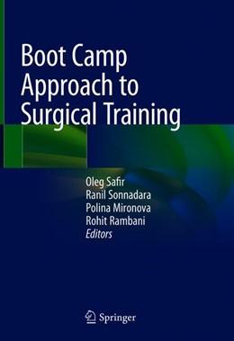 Abbildung von Safir / Sonnadara | Boot Camp Approach to Surgical Training | 1. Auflage | 2018 | beck-shop.de