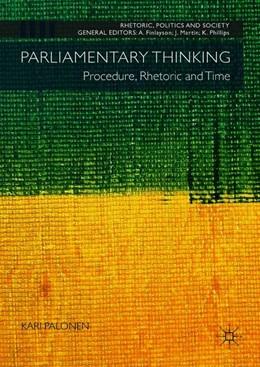 Abbildung von Palonen   Parliamentary Thinking   1. Auflage   2018   beck-shop.de