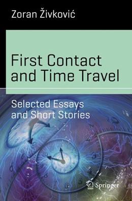 Abbildung von Živkovic | First Contact and Time Travel | 1. Auflage | 2018 | beck-shop.de