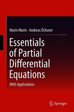Abbildung von Marin / Öchsner | Essentials of Partial Differential Equations | 1st ed. 2019 | 2018 | With Applications