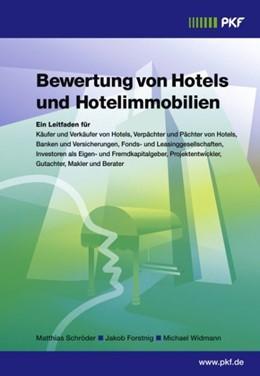 Abbildung von Schröder / Forstnig / Widmann   Bewertung von Hotels und Hotelimmobilien   2005