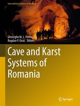 Abbildung von Ponta / Onac | Cave and Karst Systems of Romania | 1st ed. 2019 | 2018