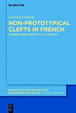 Abbildung von Karssenberg | Non-prototypical clefts in French | 2018 | A corpus analysis of
