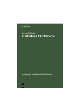 Abbildung von Schönherr | Spanende Fertigung | Reprint 2018 | 2018