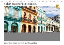 Abbildung von Abel | Kubas knusperbunte Seele... (Tischkalender 2019 DIN A5 quer) | 5. Edition 2014 | 2014 | Eindrücke eines herzlich bunte...
