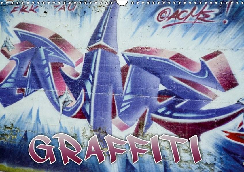 Graffiti - Kunst aus der Dose (Wandkalender 2019 DIN A3 quer) | Acme | 6. Edition 2018, 2018 (Cover)