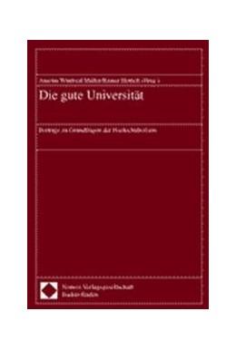 Abbildung von Müller / Hettich | Die gute Universität | 2000 | Beiträge zu Grundfragen der Ho...