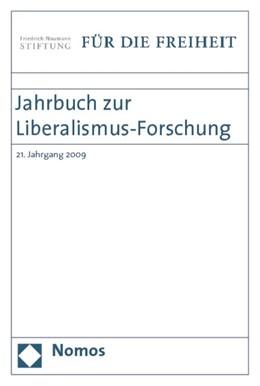 Abbildung von Bublis-Godau / Faßbender / Fleck / Frölich / Jansen / Padtberg | Jahrbuch zur Liberalismus-Forschung | 2009 | 21. Jahrgang 2009
