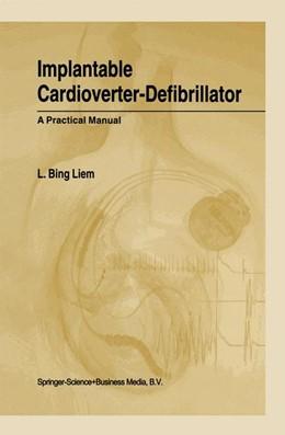 Abbildung von Liem | Implantable Cardioverter-Defibrillator | 2001 | A Practical Manual
