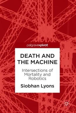 Abbildung von Lyons   Death and the Machine   1. Auflage   2018   beck-shop.de