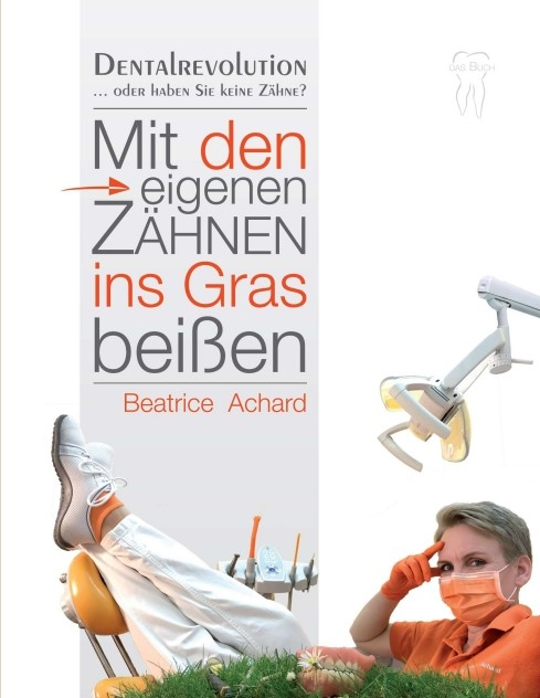 Mit den eigenen Zähnen ins Gras beißen | Achard | 1, 2018 | Buch (Cover)
