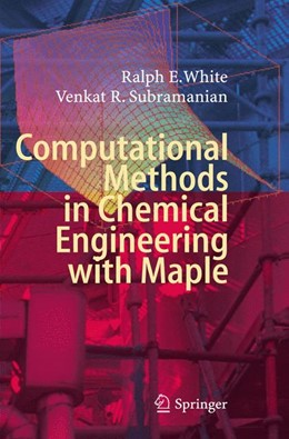 Abbildung von White / Subramanian | Computational Methods in Chemical Engineering with Maple | 1st Edition. | 2010