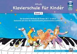 Abbildung von Palmer / Manus | Alfreds Klavierschule für Kinder Band 1 | 1. Auflage | 2018 | beck-shop.de