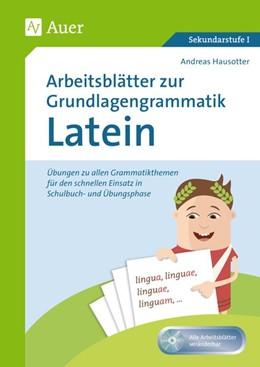 Abbildung von Hausotter | Arbeitsblätter zur Grundlagengrammatik Latein | 1. Auflage | 2018 | beck-shop.de