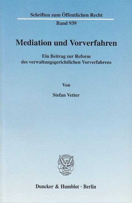 Abbildung von Vetter   Mediation und Vorverfahren.   2003