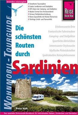 Abbildung von Höh   Reise Know-How Wohnmobil-Tourguide Sardinien   6., neu bearbeitete und aktualisierte Auflage   2018   Die schönsten Routen