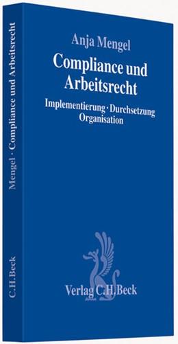 Abbildung von Mengel | Compliance und Arbeitsrecht | 2009 | Implementierung, Durchsetzung,...