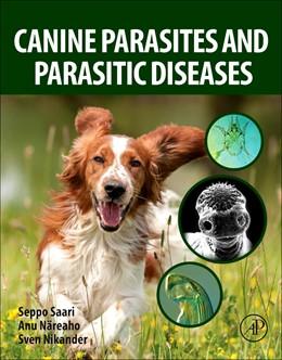 Abbildung von Saari / Näreaho | Canine Parasites and Parasitic Diseases | 1. Auflage | 2018 | beck-shop.de