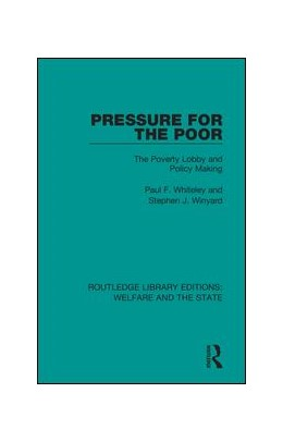 Abbildung von Whiteley / Winyard | Pressure for the Poor | 2018 | The Poverty Lobby and Policy M... | 24