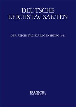 Abbildung von Luttenberger   Der Reichstag zu Regensburg 1541   1. Auflage   2018   beck-shop.de