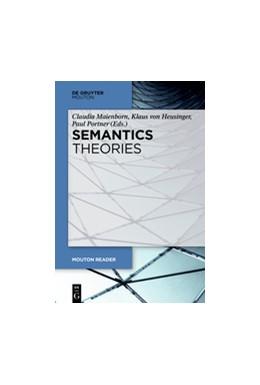 Abbildung von Maienborn / Heusinger | Semantics - Theories | 1. Auflage | 2019 | beck-shop.de