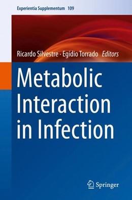 Abbildung von Silvestre / Torrado | Metabolic Interaction in Infection | 1st ed. 2018 | 2018