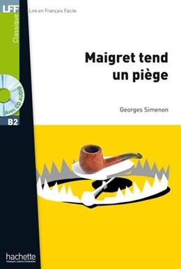 Abbildung von Simenon | Maigret tend un piège. Lektüre + Audio-CD | 1. Auflage | 2018 | beck-shop.de