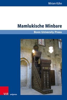 Abbildung von Kühn | Mamlukische Minbare | 1. Auflage | 2019 | beck-shop.de