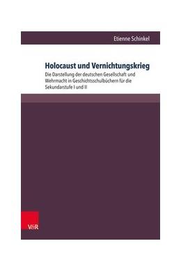 Abbildung von Schinkel | Holocaust und Vernichtungskrieg | 2018 | Die Darstellung der deutschen ...