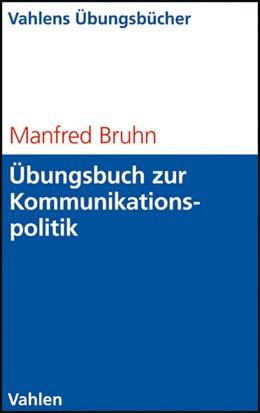 Abbildung von Bruhn | Übungsbuch zur Kommunikationspolitik | 1. Auflage | 2009 | beck-shop.de