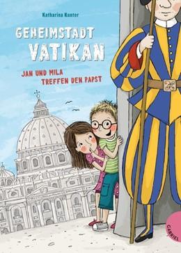 Abbildung von Kunter   Geheimstadt Vatikan   1. Auflage   2018   beck-shop.de
